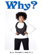 Why? by Christopher Handy