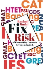 Fix the Risk: Of Committing Common Errors in English by Rashmi Jindal