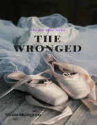 The Wronged (The Boy Band Series) by Shala Mungroo