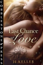 Last Chance at Love by jj Keller