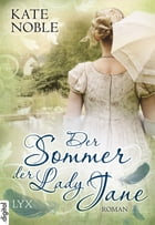 Der Sommer der Lady Jane by Kate Noble
