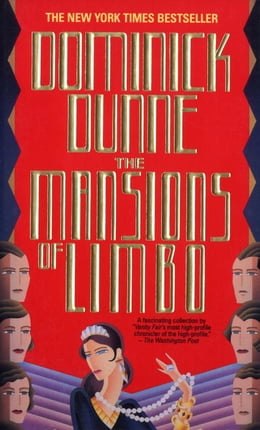 Book The Mansions of Limbo by Dominick Dunne