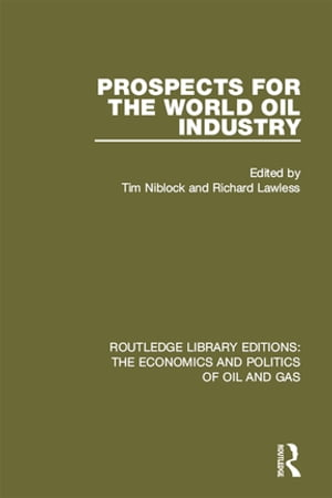 Prospects for the World Oil Industry