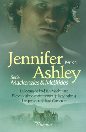 Serie Mackenzies/McBrides: Pack 1 by Jennifer Ashley