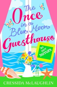 Do Not Disturb (The Once in a Blue Moon Guesthouse, Book 3)