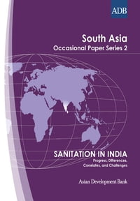 Sanitation in India: Progress, Differences, Correlates, and Challenges