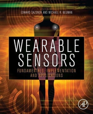 Wearable Sensors Fundamentals,  Implementation and Applications