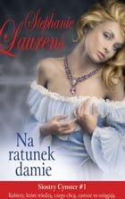 Na ratunek damie by Stephanie Laurens