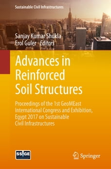 Advances in Reinforced Soil Structures: Proceedings of the 1st GeoMEast International Congress and…