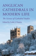 Anglican Cathedrals in Modern Life 1a2df773-ff1a-478a-9ad9-4acab530a5d6