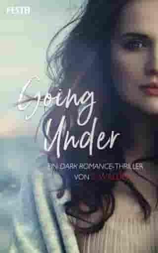 Going Under: Ein Dark Romance-Thriller