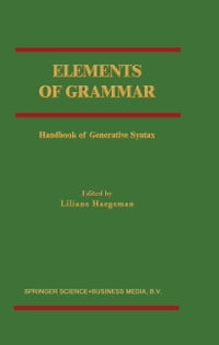 Elements of Grammar: Handbook in Generative Syntax