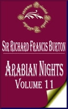 Arabian Nights (Volume 11): The Book of the Thousand Nights and a Night by Sir Richard Francis Burton