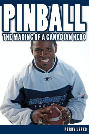Pinball: The Making of a Canadian Hero