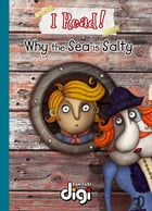 I Read! Why the sea is salty by Margaret Labuschagne