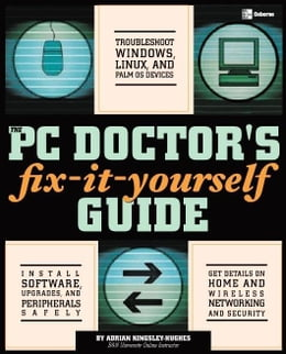 Book The PC Doctor's Fix It Yourself Guide by Kingsley-Hughes, Adrian