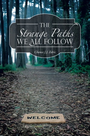 The Strange Paths We All Follow And Other Sh*T You Will Love to Read About