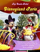 Disneyland Paris Travel Guide by Top Deals Hotel