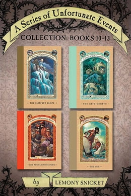 Book A Series of Unfortunate Events Collection: Books 10-13 by Lemony Snicket