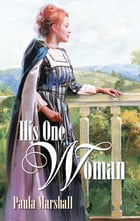His One Woman by Paula Marshall