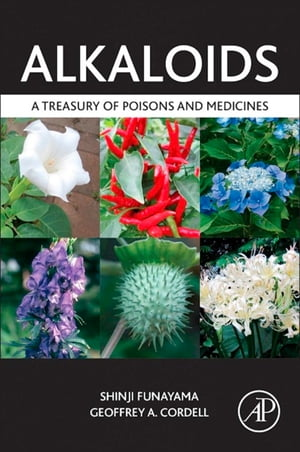 Alkaloids A Treasury of Poisons and Medicines
