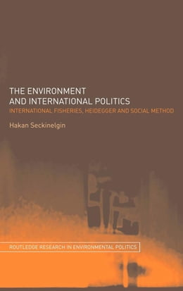 Book The Environment and International Politics by Seckinelgin, Hakan