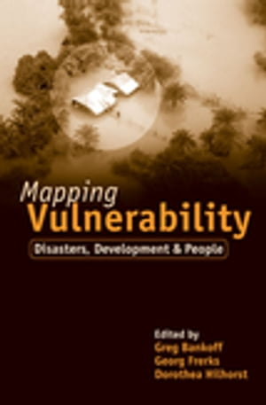 "Mapping Vulnerability ""Disasters,  Development and People"""