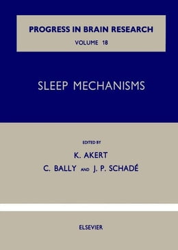 Book Sleep Mechanisms by Akert, K.