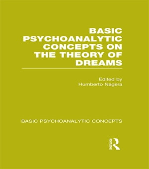 Basic Psychoanalytic Concepts on the Theory of Dreams