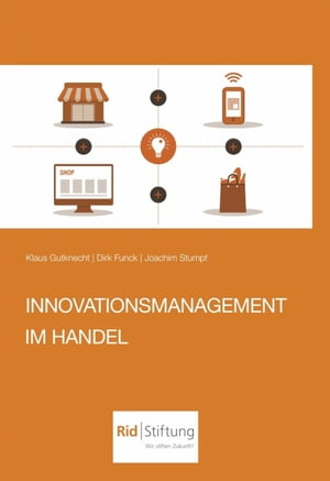 Innovationsmanagement im Handel