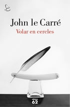 Volar en cercles by John le Carré