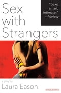 Sex with Strangers 9c984435-0456-485c-bc7a-265fa6af488f