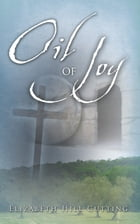Oil of Joy by Elizabeth Cutting