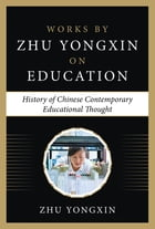 The History of Chinese Contemporary Educational Thoughts