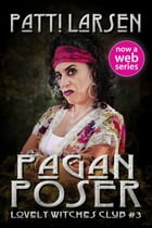 Pagan Poser by Patti Larsen