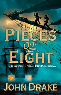 Book Pieces of Eight by John Drake