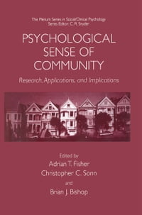 Psychological Sense of Community: Research, Applications, and Implications