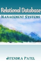 RELATIONAL DATABASE MANAGEMENT SYSTEMS by Jitendra Patel