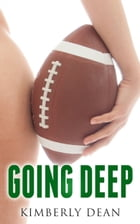 Going Deep by Kimberly Dean