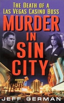 Book Murder in Sin City: Death of a Casino Boss by Jeff German
