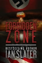 Forbidden Zone by Ian Slater