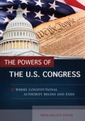 The Powers of the U.S. Congress: Where Constitutional Authority Begins and Ends (Political Science) photo