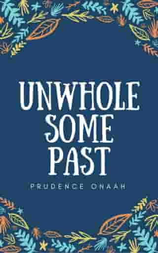 Unwholesome Past