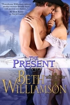 The Present by Beth Williamson