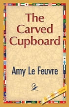 The Carved Cupboard