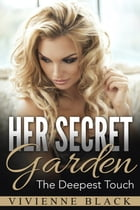 Her Secret Garden by Vivienne Black
