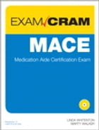 MACE Exam Cram: Medication Aide Certification Exam by Linda Whitenton