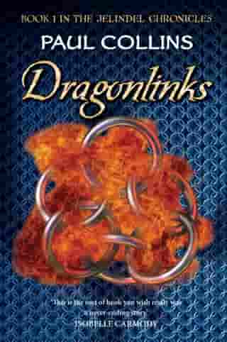 Dragonlinks: Book 1 of The Jelindel Chronicles