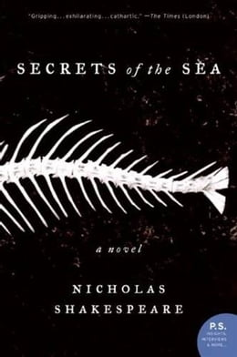 Book Secrets of the Sea: A Novel by Nicholas Shakespeare