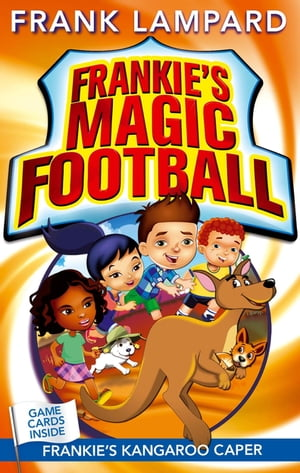 Frankie's Magic Football: Frankie's Kangaroo Caper Book 10